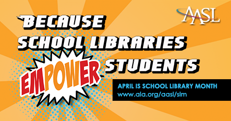 Love Your Library! April is School Library Month